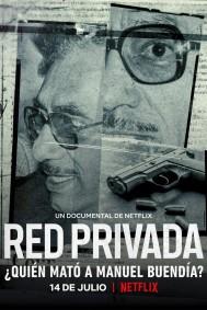 Private Network: Who Killed Manuel Buendia