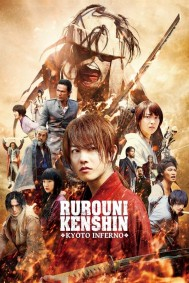 Rurouni Kenshin: Kyoto Inferno