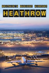 Britain's Busiest Airport: Heathrow