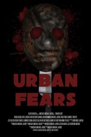 Urban Fears